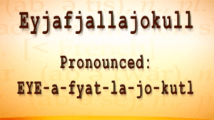 how to pronounce eyjafjalljokull